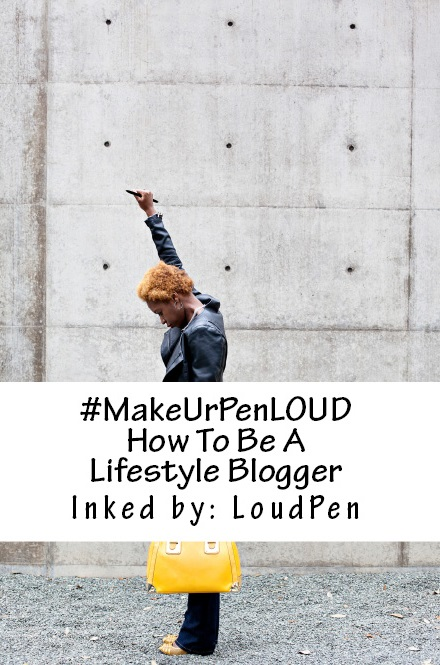 #MakeUrPenLOUD: How To Be A Lifestyle Blogger (Photo Credit: Megan Weaver; Styling by LoudPen)